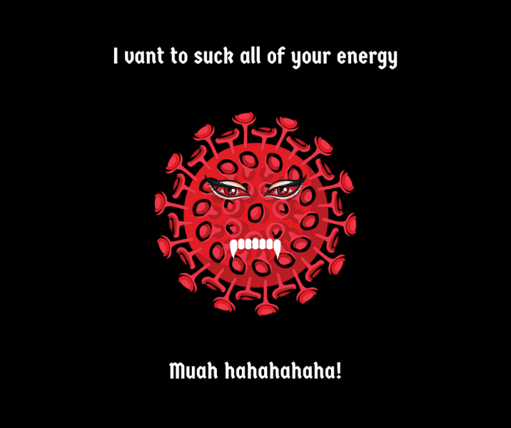 I vant to suck all of your energy